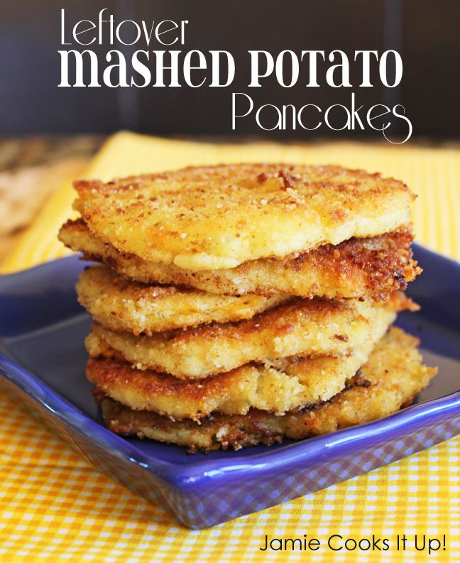 Leftover Mashed Potato Pancakes from Jamie Cooks It Up!