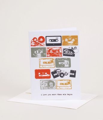 Card I Love You More Than Mixtapes