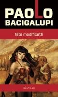Paolo Bacigalupi - Fata modificata