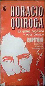 LA Gallina Degollada Y Otros Cuentos (Spanish Edition): Horacio Quiroga: 9780299200343: Amazon.com: Books