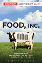 amazing movie, nice siteWorth Reading, Industrial Food, Participation Guide, Book Online, Entertainment Weeks, Book Worth, Food Inc, Fast Food, Poorer And