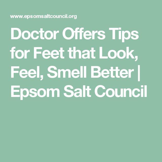 Doctor Offers Tips for Feet that Look, Feel, Smell Better   Epsom Salt Council
