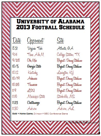 University of Alabama 2013 printable football schedule. ROLL TIDE