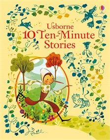 Usborne 10 Ten-Minute Stories.  A sorcerer's apprentice, a flying horse and a magical firebird are just some of the characters in this collection of tales from all over the world.