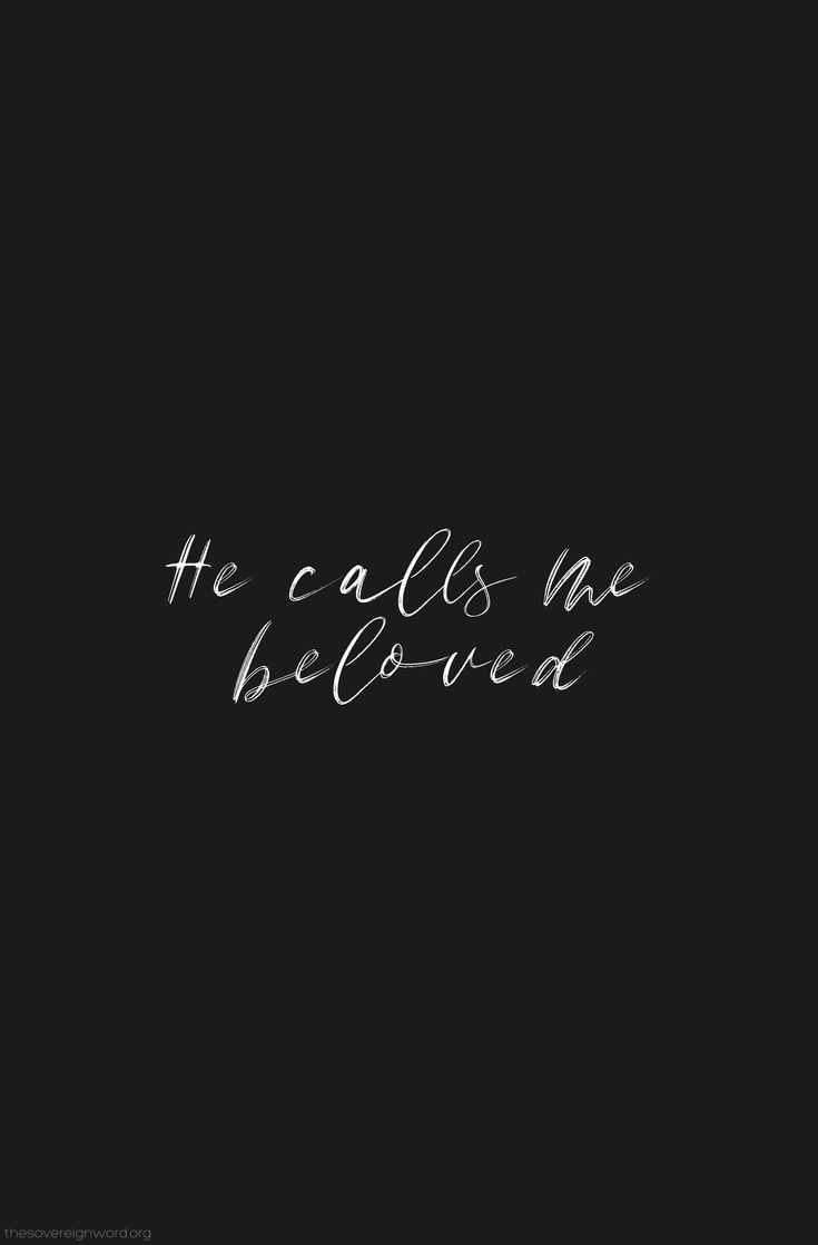 And this is the marvel of marvels; that he called me Beloved. - C.S. Lewis