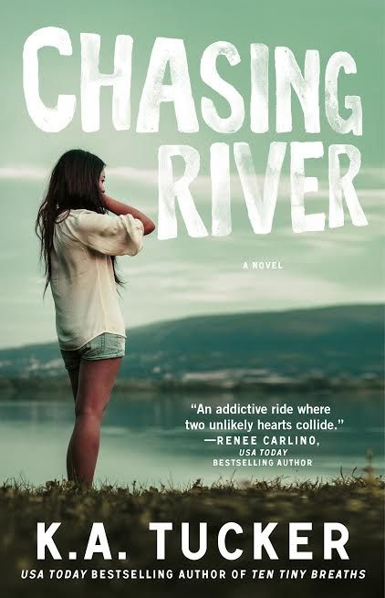 New Release: Chasing River by K.A. Tucker.