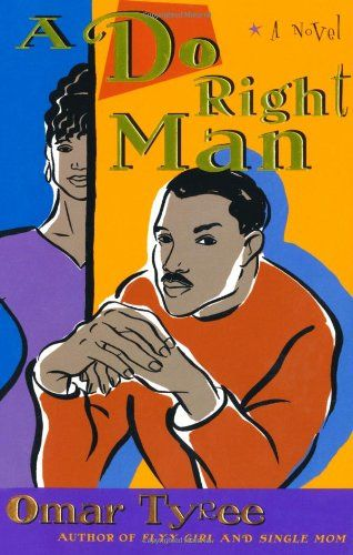 18 best omar tyree images on pinterest book worms bookcases and a do right man by omar tyreehttpamazon fandeluxe Gallery