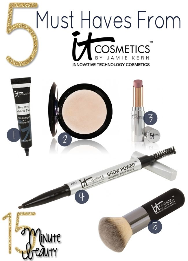 Must have makeup from IT Cosmetics - Own every one that I received from the hubby. He knows that Trish McEvoy, Bobby Brown & It is the shit.