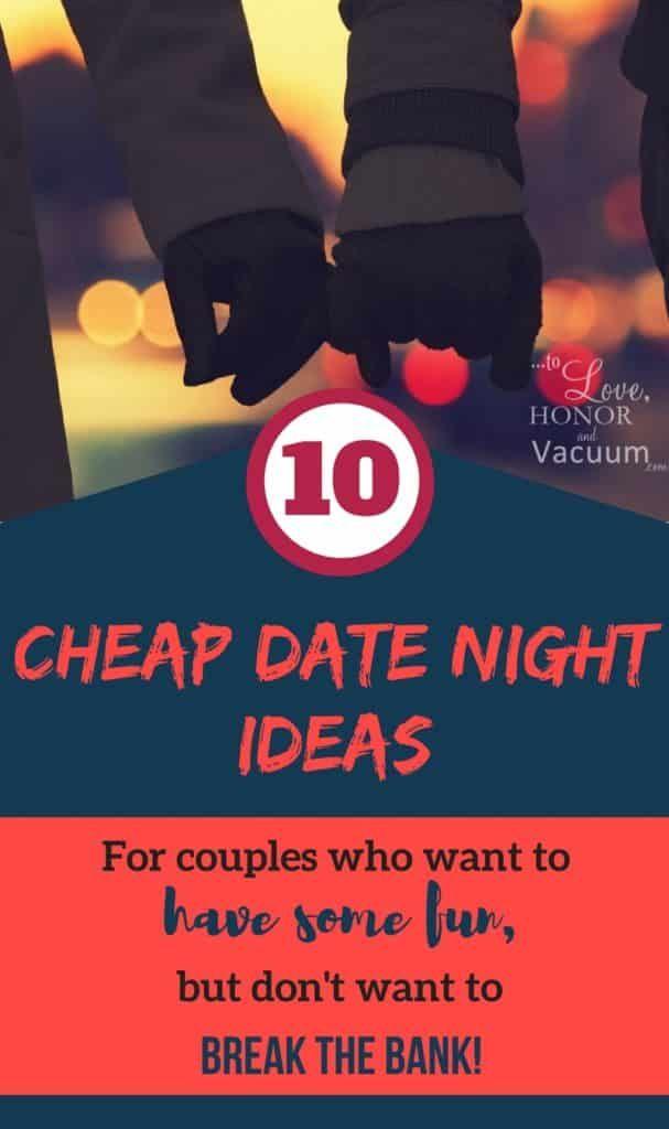 10 Date Night Ideas that Won\u0027t Break the Bank! Men Dating, Ideas