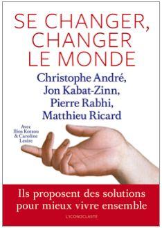 Se changer, changer le monde - L'Iconoclaste