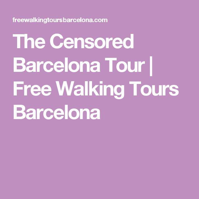 The Censored Barcelona Tour | Free Walking Tours Barcelona