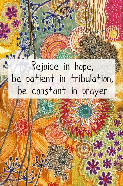 romans 12:12: The Lord, Prayer, Remember This, Being Patient, Romans 1212, Romans 12 12, Motivation Quotes, Inspiration Quotes, Bible Ver