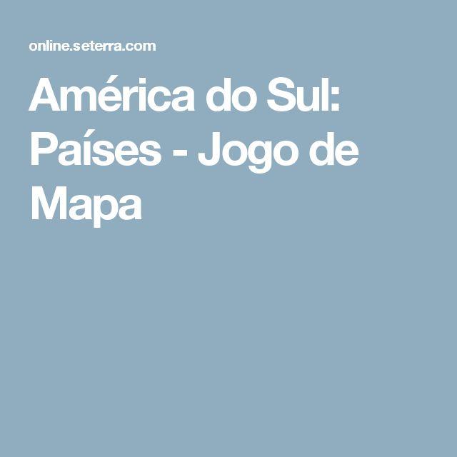 América do Sul: Países - Jogo de Mapa
