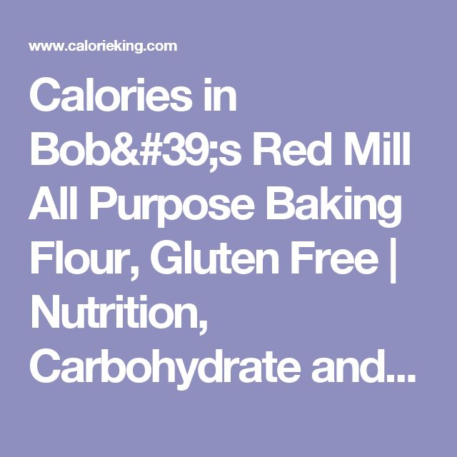 Calories in Bob's Red Mill All Purpose Baking Flour ...