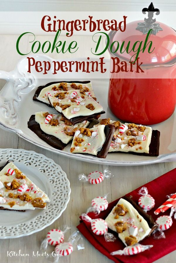 Gingerbread Cookie Dough Peppermint Bark - this isn't your moms' traditional bark!  Jazz up your holiday treat table this year by adding eggless cookie dough - soooo good! #Kitchen Meets Girl #Christmas #Candy