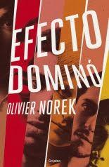 Pero Qué Locura de Libros.: EFECTO DOMINÓ / Olivier Norek / Grijalbo.