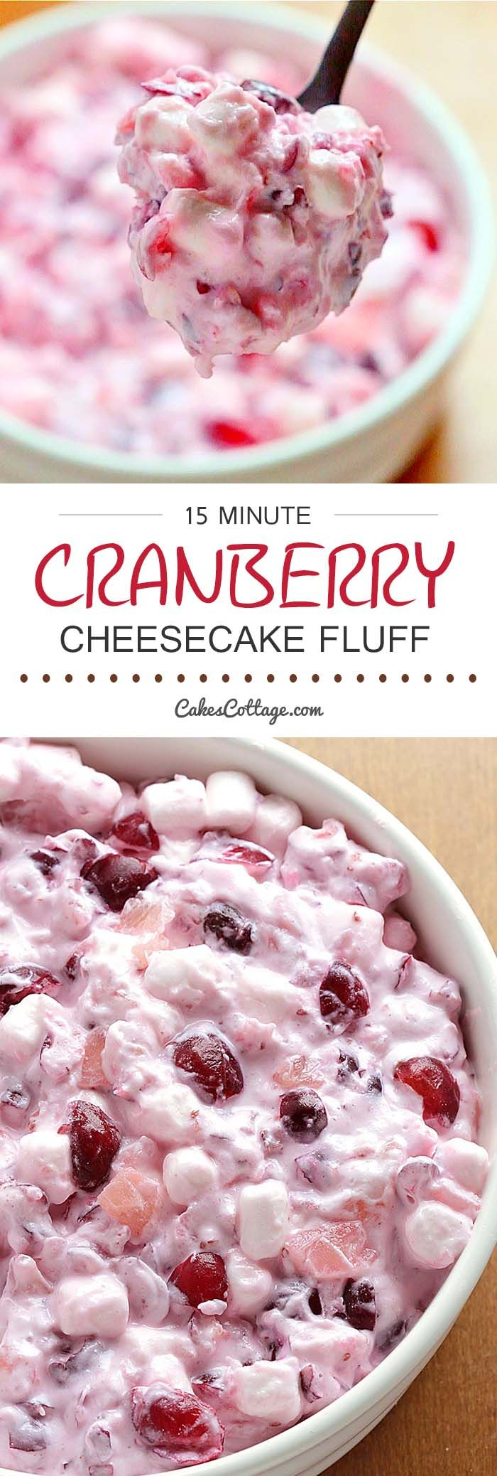Cranberry Cheesecake Fluff Salad – delicious, absolutely loaded with cranberries tossed in a thick, rich and creamy cheesecake mixture, a must have for Thanksgiving and Christmas family get-togethers