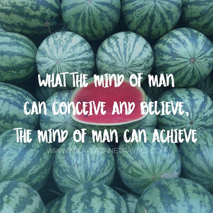 What The Mind Of Man Can Conceive And Believe, The Mind Of Man Can Achieve | Motivational Travel Quote | Inspiring Words | Wanderlust | #wanderlust #inspire #quote #travel | www.mikaylajanetravels.com