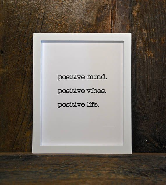 Positive Mind, Positive Vibes, Positive Life.» Digital Download » 8 x 10 » Black & White  You will receive: 1 JPG with 8 x 10 image  I recommend printing on photo paper for optimal colour and quality. PLEASE NOTE: No physical product will be mailed. You are purchasing a digital file only. NO PRINTED MATERIALS OR FRAME ARE INCLUDED.  The files will be delivered electronically. Within minutes of your order and payment, an email will be sent to the address you have associated with your Etsy ...