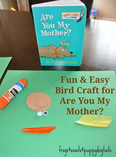"""All post are ©  Are You My Mother? Is one of my favoritechildren'sbooks. It iswrittenby P.D. Eastman. I love reading it to my boys. My oldest has always been amused by the """"snort"""" in the book. It is such a cute story of a baby bird trying to find his mother. If you have …"""