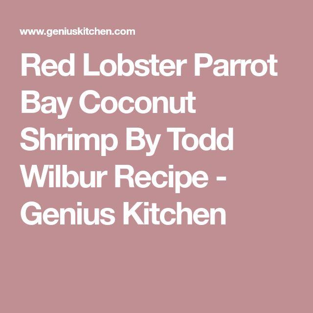 Red Lobster Parrot Bay Coconut Shrimp By Todd Wilbur Recipe - Genius Kitchen
