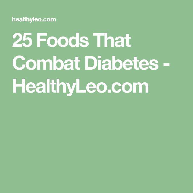 25 Foods That Combat Diabetes - HealthyLeo.com