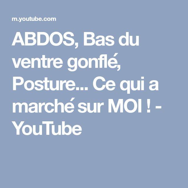 ABDOS, Bas du ventre gonflé, Posture... Ce qui a marché sur MOI ! - YouTube