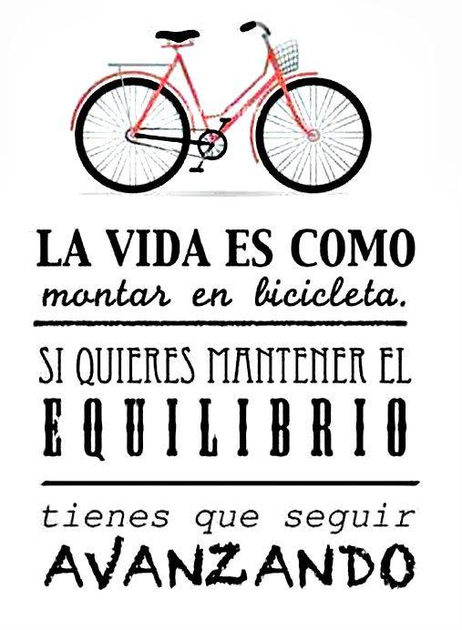 La vida es como montar en bicicleta