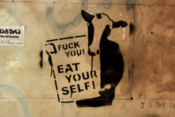 Fuck You! Eat Yourself! #Tbilisi Street Art