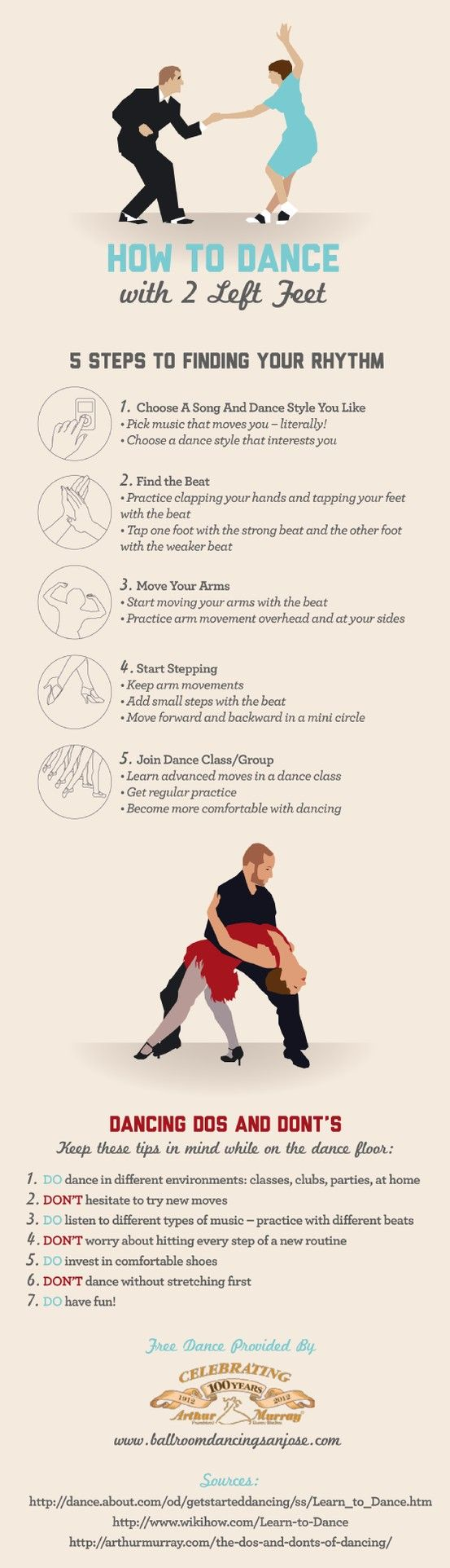 Salsa, tango, ballroom—all of these dances can be in your repertoire even if you are worried about your dance skills. Try a dance lesson in San Jose and look to this infographic for tips on how to find your inner rhythm. Source: http://www.ballroomdancingsanjose.com/676428/2013/04/05/how-to-dance-with-two-left-feet-infographic.html