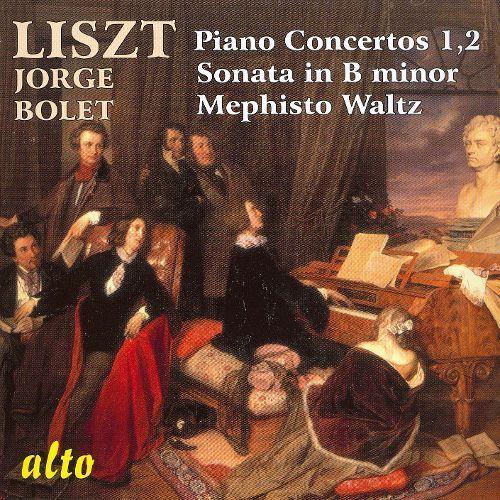 Liszt: Piano Concertos Nos. 1 & 2; Sonata in B minor; Mephisto Waltz [CD]