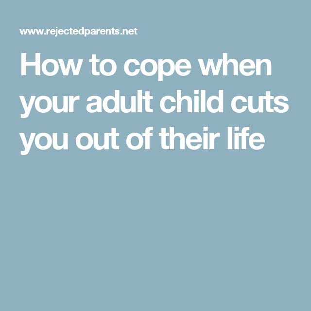 How to cope when your adult child cuts you out of their life