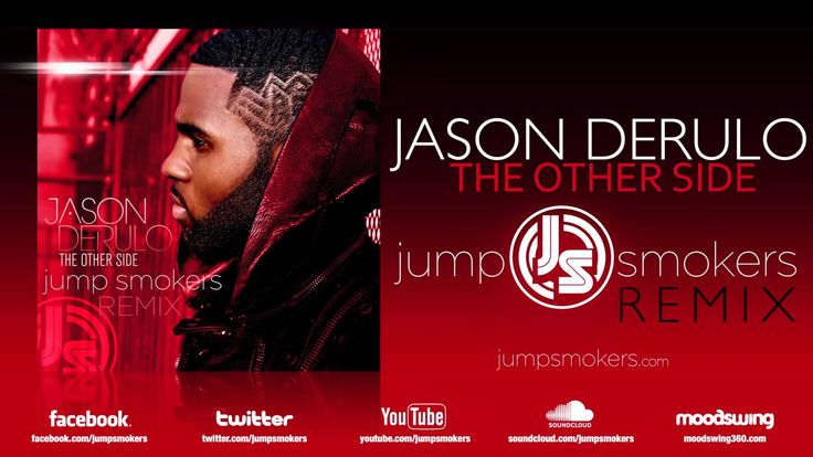 Jason Derulo - The Other Side - Jump Smokers Remix