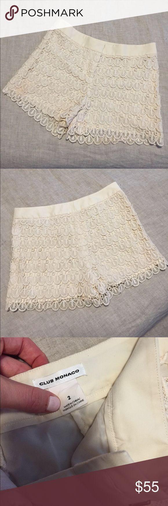 Club Monaco cream lace shorts Excellent condition! Club Monaco. Lined lace shorts size 2 in off white/ cream. Club Monaco Shorts