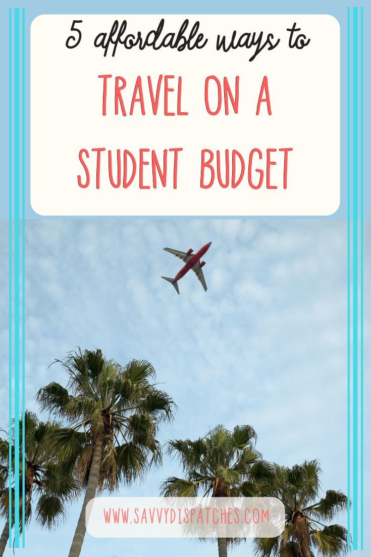 5 Inexpensive Methods To Journey On A Pupil Price Range Affordable Budget Student Travel Student Budget Travel Student Travel Ways To Travel