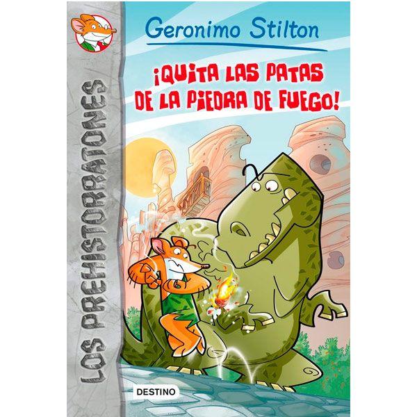 !Quita las patas de la piedra de fuego!, de Geronimo Stilton. (ROJO)