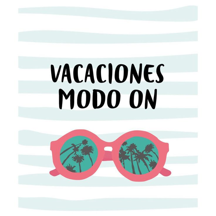 Vacaciones modo on. Inspirational quote by Uo Studio. #summerhollidays