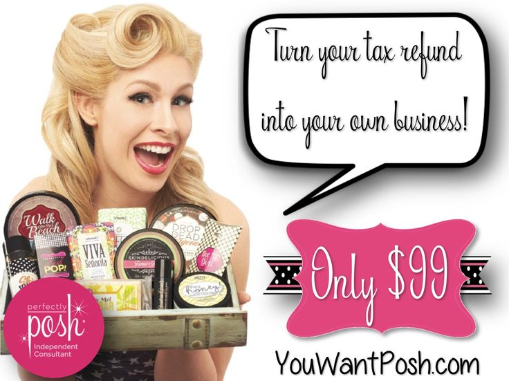 "Turn your tax refund into your own pampering business - it's only $99 to join the Perfectly Posh pampering pursuit! Choose from 2 different but oh so awesome kits each month. Start your Posh journey at YouWantPosh.com (click ""Start a Business"" at the top of the page)!"