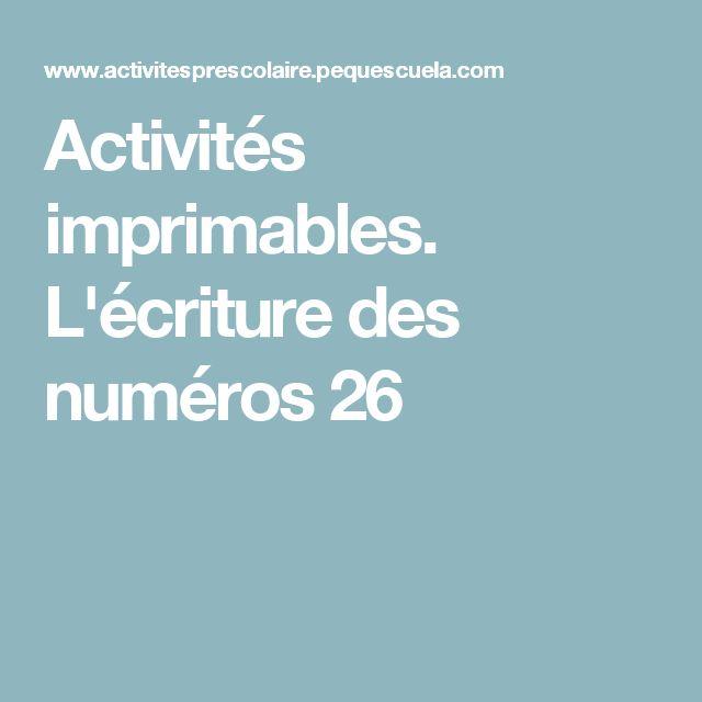 Activités imprimables. L'écriture des numéros 26