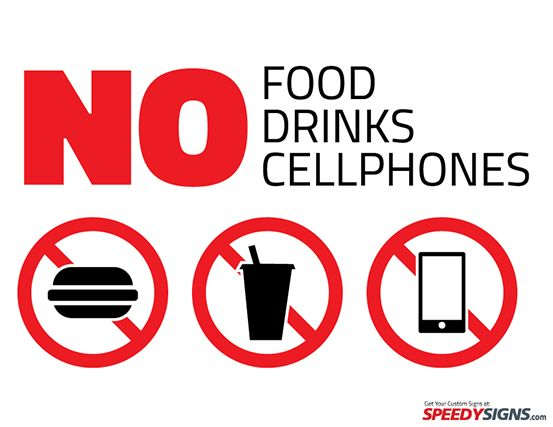 Gmp No Food Drinks Or Cell Phones