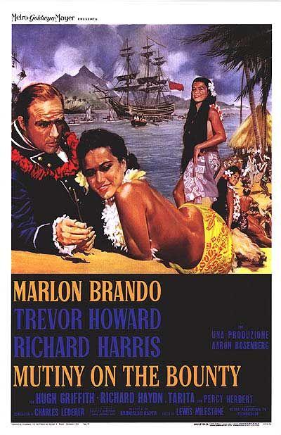 Mutiny on the Bounty, 1962.