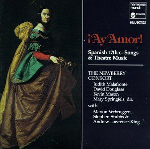 Ay Amor! Spanish 17th Century Songs and Theater Music