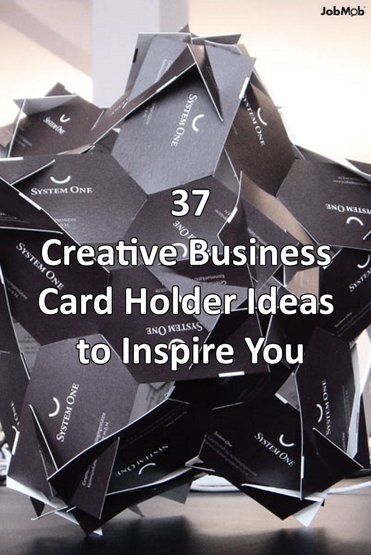 18 best cool job search designs images on pinterest carte de 37 creative business card holder ideas to inspire you httpsjobmob colourmoves Image collections