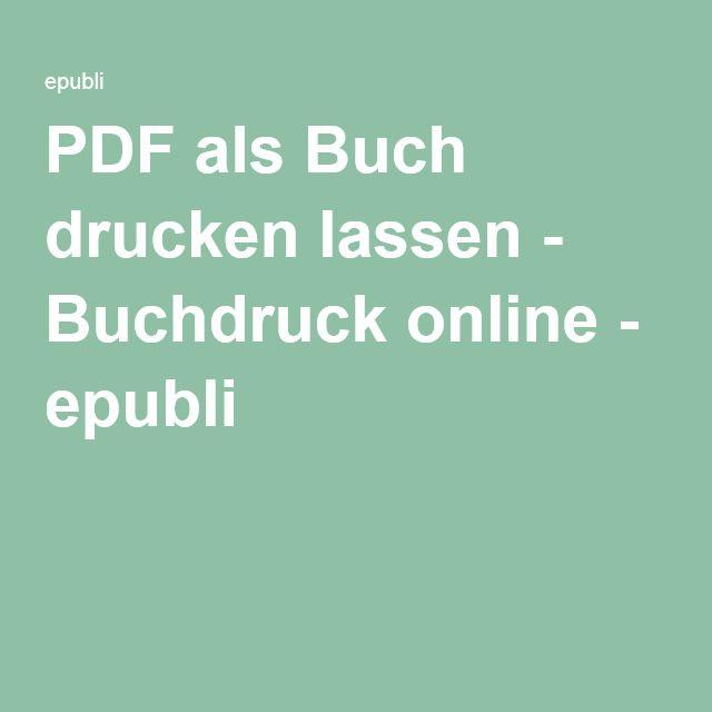 PDF als Buch drucken lassen - Buchdruck online - epubli