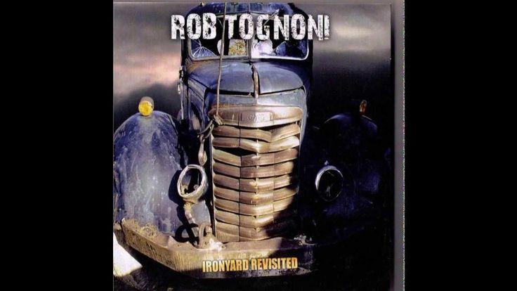 Rob Tognoni   -  Can't Take Lovin'