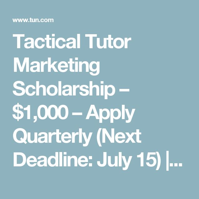 Tactical Tutor Marketing Scholarship – $1,000 – Apply Quarterly (Next Deadline: July 15) | The University Network