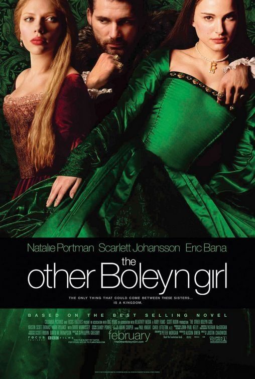 The Other Boleyn Girl (2008) Two sisters contend for the affection of King Henry VIII.