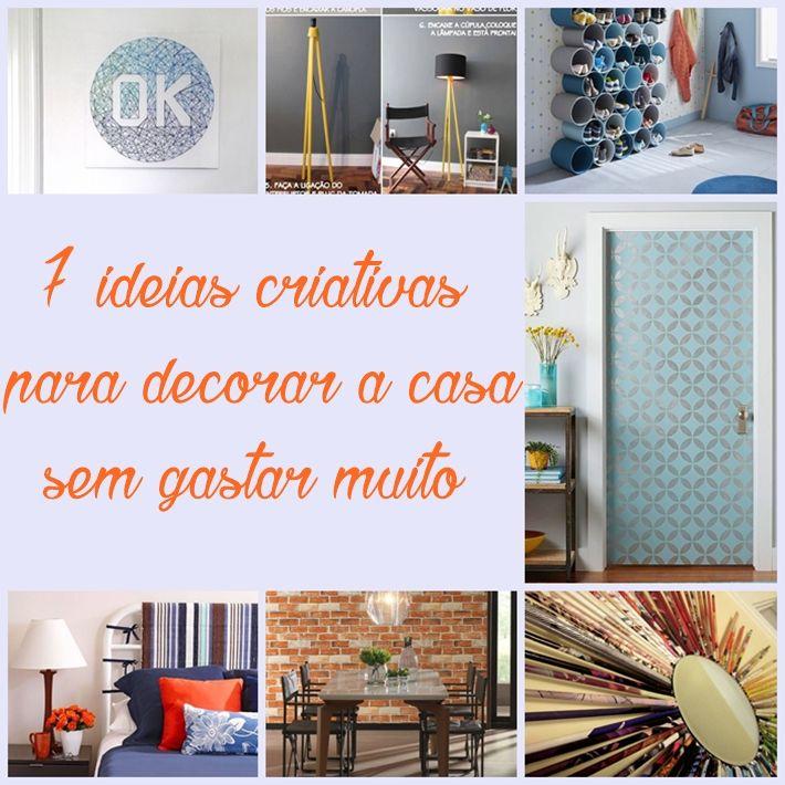 7 Ideias criativas para decorar a casa