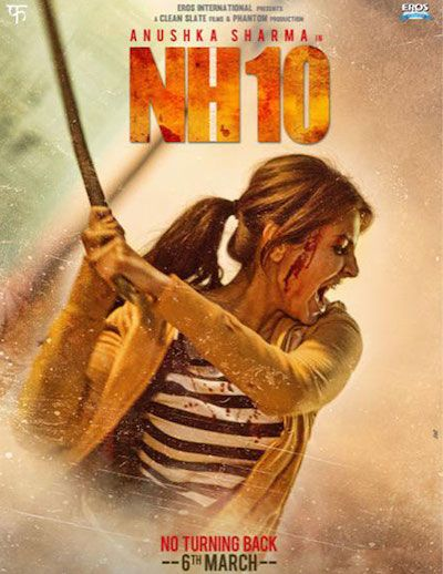 NH10 (2015) Movie Review   Hit or Flop