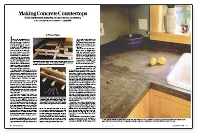 I like to do things myself and plan on eventually refinishing my kitchen with a DIY concrete countertop.